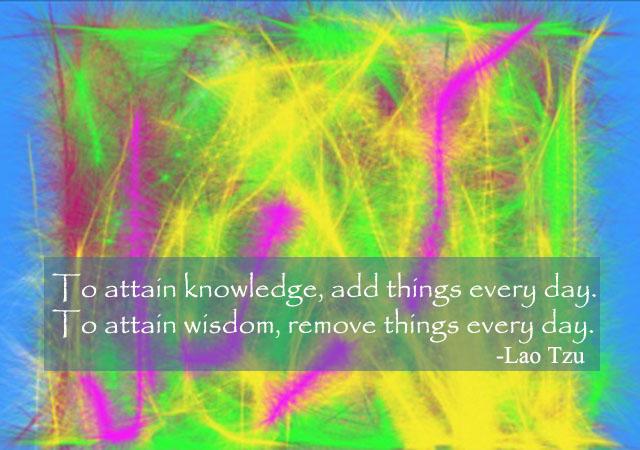 Lao Tzu's Inspirational Quote for De-Cluttering
